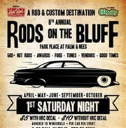 Rods on the Bluff June - Presented by: Hot Rod Coalition