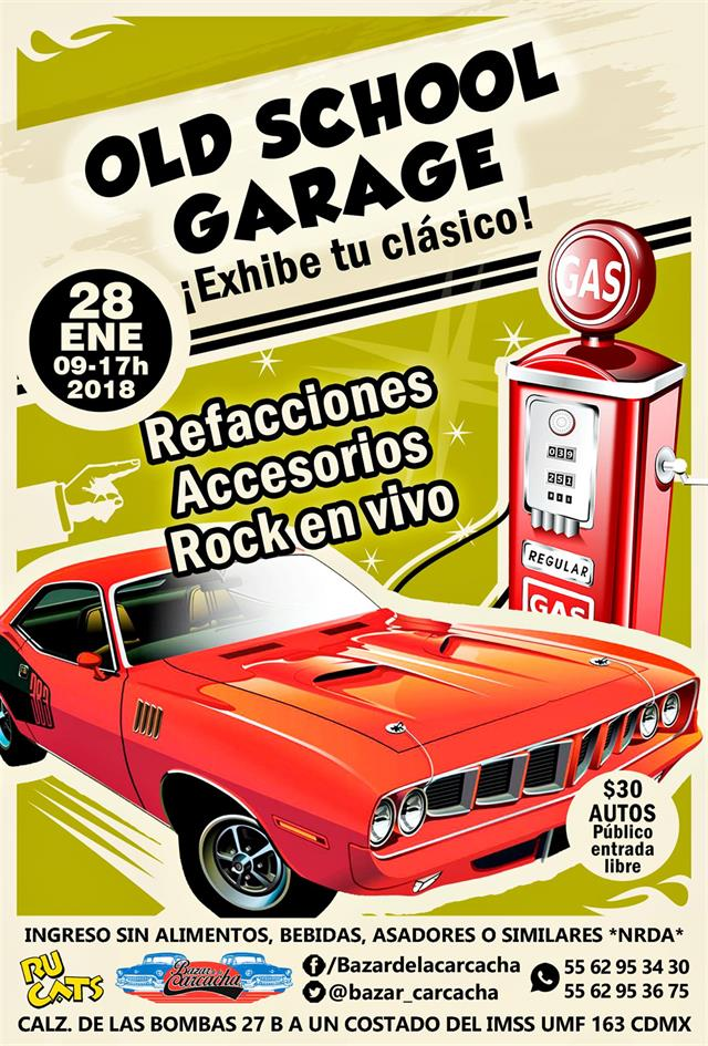 Old School Garage Enero 2018