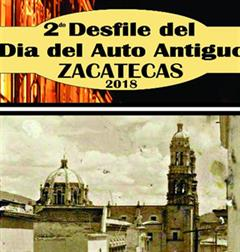 2nd Parade of the Day of the Old Car Zacatecas