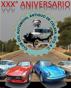 XXX Anniversary Antique Automobile Club Celaya