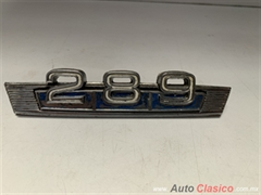 FORD FALCON , MAVERICK , GALAXIE EMBLEMA DE MOTOR 289 ORIGINAL