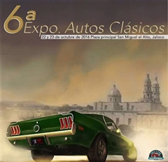 the 6th Expo Classic Cars San Miguel El Alto Jalisco