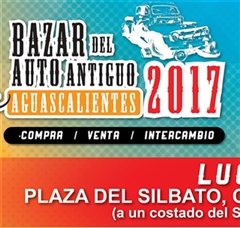 Old Car Bazar  Aguascalientes 2017