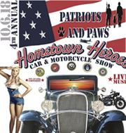 4th Annual Patriots and Paws 'Hometown Heroes' Car and Motorcycle Show