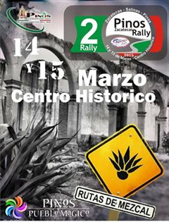 2o Rally Zacatecas - Salinas - Pinos