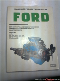 manual de Ford Maverick ,Mustang,Falcon  y Galaxie, series XR,XT,XW,XY,XA,(modelos V8)