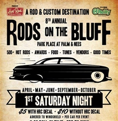 Rods on the Bluff April - Presented by: Hot Rod Coalition
