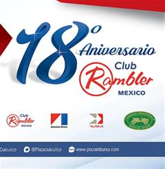 18th Anniversary Club Rambler Mexico