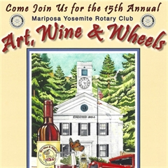 15th Annual Mariposa Yosemite Rotary Club Art, Wine & Wheels